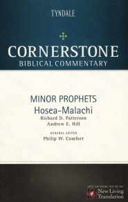 Cornerstone Biblical Commentary: Minor Prophets: Hosea–Malachi