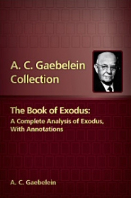 The Book of Exodus: A Complete Analysis of Exodus with Annotations