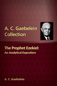 The Prophet Ezekiel: An Analytical Exposition