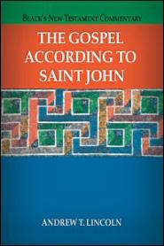Black's New Testament Commentary: The Gospel According to Saint John