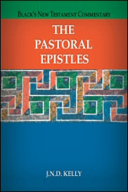 Black's New Testament Commentary: The Pastoral Epistles