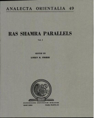Ras Shamra Parallels: The Texts from Ugaritic and the Hebrew Bible, Vol. 1
