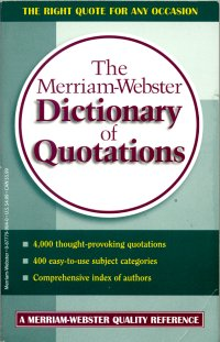 The Merriam-Webster Dictionary of Quotations