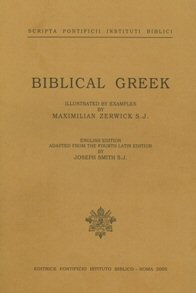 Biblical Greek, Illustrated by Examples
