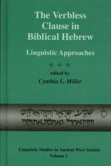 The Verbless Clause in Biblical Hebrew: Linguistic Approaches