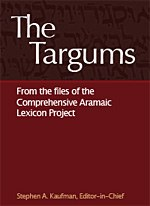 The Targums from the Files of the Comprehensive Aramaic Lexicon Project
