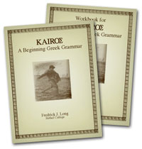Kairos: A Beginning Greek Grammar with Workbook and Answer Key (3 vols.)