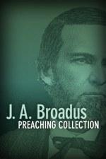 J. A. Broadus Preaching Collection (3 vols.)