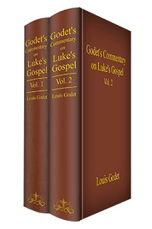 Godet's Commentary on Luke's Gospel (2 vols.)