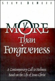 More than Forgiveness: A Contemporary Call to Holiness Based on the Life of Jesus Christ