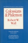 The IVP New Testament Commentary Series: Colossians & Philemon
