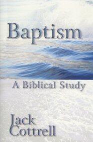 Baptism: A Biblical Study