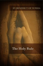 The Holy Rule