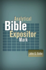 Analytical Bible Expositor: Mark