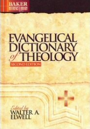 Evangelical Dictionary of Theology (EDT), 2nd ed.