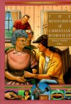 The Ministries of Christian Worship (Library of Christian Worship: Volume 7)