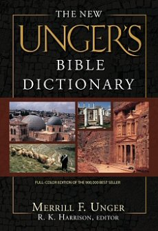 The New Unger's Bible Dictionary