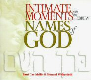 Intimate Moments with the Hebrew Names of God