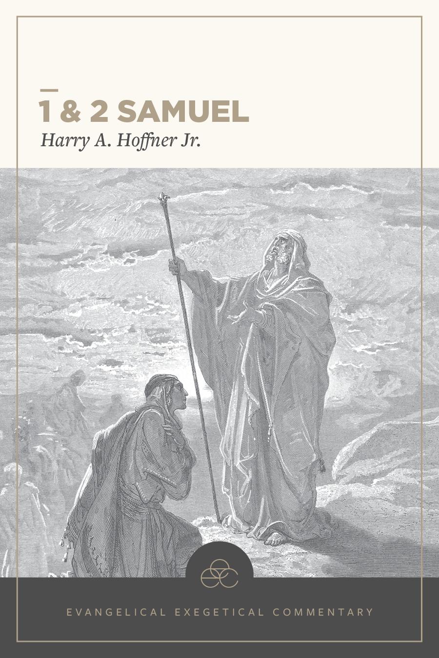 1 & 2 Samuel: Evangelical Exegetical Commentary (EEC)