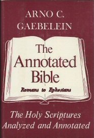 The Annotated Bible, vol. 7: Romans to Ephesians