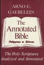 The Annotated Bible, vol. 8: Philippians to Hebrews