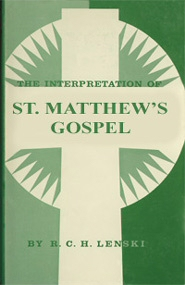 The Interpretation of St. Matthew's Gospel