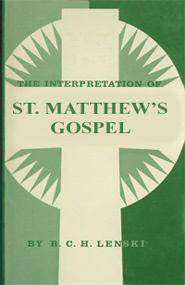 The Interpretation of St. Matthew's Gospel
