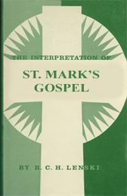 The Interpretation of St. Mark's Gospel