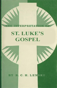 The Interpretation of St. Luke's Gospel