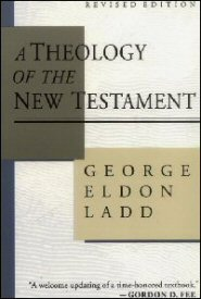 A Theology of the New Testament, rev. ed.
