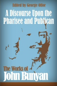 A Discourse upon the Pharisee and Publican