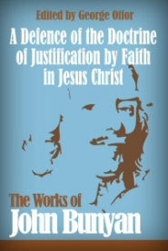 A Defence of the Doctrine of Justification by Faith in Jesus Christ