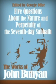 Five Questions About the Nature and Perpetuity of the Seventh-day Sabbath