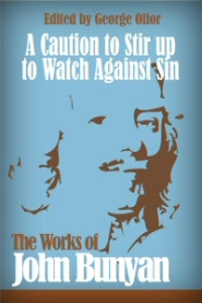 A Caution to Stir Up to Watch Against Sin