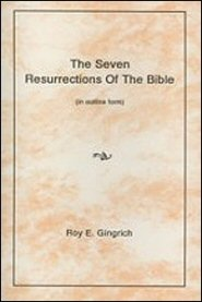 The Seven Resurrections of the Bible