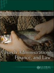 Church Administration, Finance, and Law: BSB Level 3 [MIN 327]