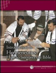 Introduction to Hermeneutics: How to Interpret the Bible: BSB Level 1 [BIB 121]
