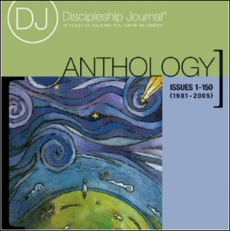 Discipleship Journal Anthology (Issues 1–150)