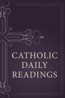 Catholic Daily Readings
