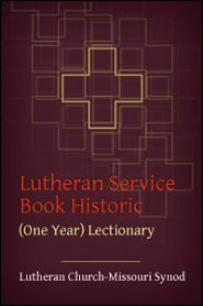 Lutheran Service Book Historic (One Year) Lectionary