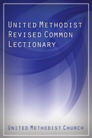 United Methodist Revised Common Lectionary