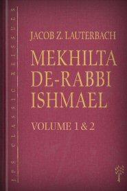 Mekhilta de-Rabbi Ishmael, vols. 1 & 2