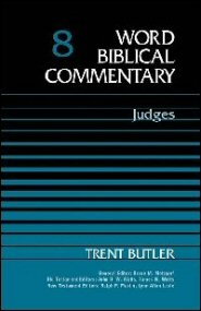 Word Biblical Commentary, vol. 8: Judges