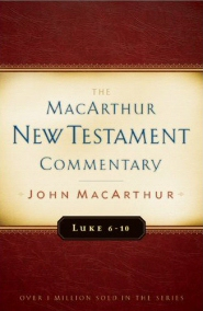 Luke 6-10: MacArthur New Testament Commentary