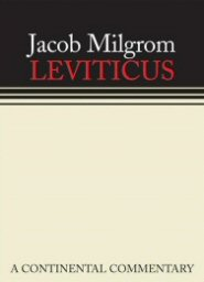 Continental Commentary Series: Leviticus: A Book of Ritual and Ethics