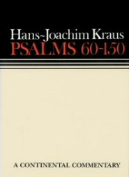 Continental Commentary Series: Psalms 60-150
