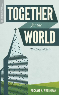 Together for the World: The Book of Acts