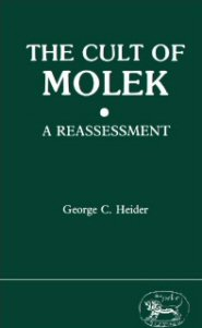 Cult of Molek: A Reassessment