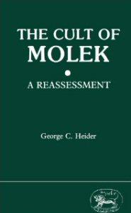 Cult of Molek: A Reassessment