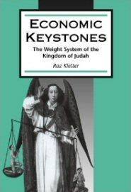 Economic Keystones: The Weight System of the Kingdom of Judah